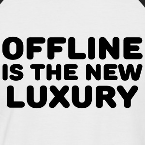 Offline is the new luxury T-shirts - Kortærmet herre-baseballshirt
