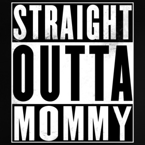 Straight OUTTA MOMMY Baby T-Shirts - Baby T-Shirt