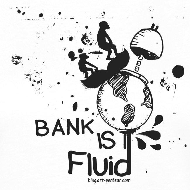 Bank is Fluid - Woman