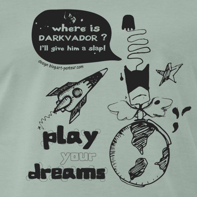 Play your dreams - Man