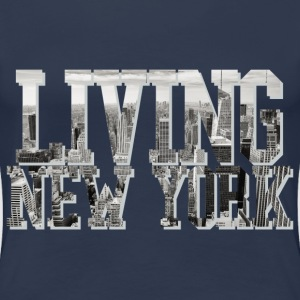 Living New York - Frauen Premium T-Shirt