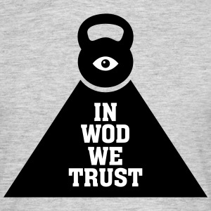 In WOD We Trust Camisetas - Camiseta hombre