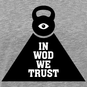In WOD We Trust T-shirts - Mannen Premium T-shirt
