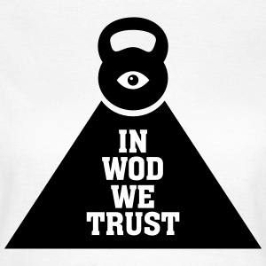 In WOD We Trust T-shirts - Dame-T-shirt