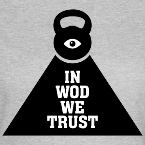 In WOD We Trust T-shirts - Vrouwen T-shirt