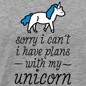 Sorry I Can't - I Have Plans With My Unicorn T-Shirts - Männer Premium T-Shirt