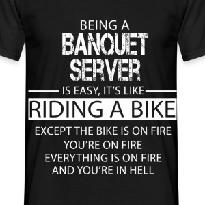 Banquet Server T-Shirts - Men's T-Shirt
