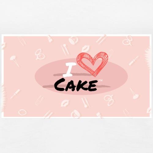 I love Cake™