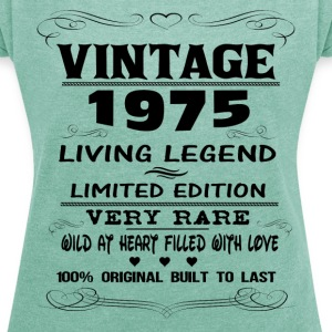 VINTAGE 1975-LIVING LEGEND T-Shirts - Women's T-shirt with rolled up sleeves