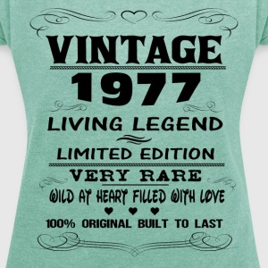 VINTAGE 1977-LIVING LEGEND T-Shirts - Women's T-shirt with rolled up sleeves