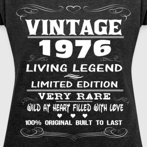 VINTAGE 1976-LIVING LEGEND T-Shirts - Women's T-shirt with rolled up sleeves