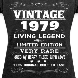 VINTAGE 1979-LIVING LEGEND T-Shirts - Women's T-shirt with rolled up sleeves