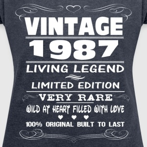 VINTAGE 1987-LIVING LEGEND T-Shirts - Women's T-shirt with rolled up sleeves