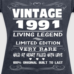VINTAGE 1991-LIVING LEGEND T-Shirts - Women's T-shirt with rolled up sleeves