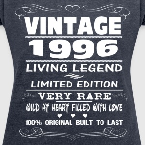 VINTAGE 1996-LIVING LEGEND T-Shirts - Women's T-shirt with rolled up sleeves