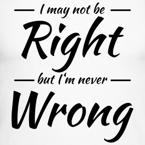 I may not be right, but I'm never wrong Manches longues - T-shirt baseball manches longues Homme