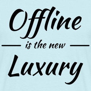 Offline is the new luxury T-shirts - Herre-T-shirt