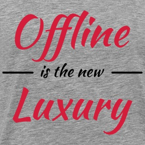 Offline is the new luxury Koszulki - Koszulka męska Premium