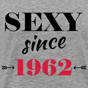 Sexy since 1962 Tee shirts - T-shirt Premium Homme