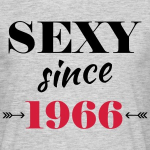 Sexy since 1966 Tee shirts - T-shirt Homme