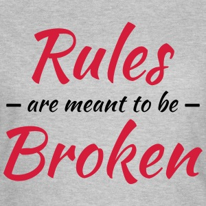 Rules are meant to be broken T-shirts - Dame-T-shirt