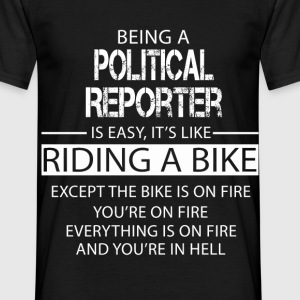 Political Reporter T-Shirts - Men's T-Shirt