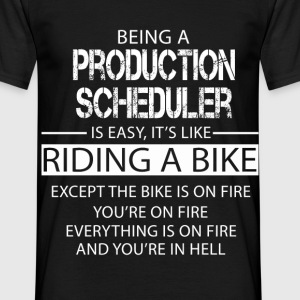 Production Scheduler T-Shirts - Men's T-Shirt
