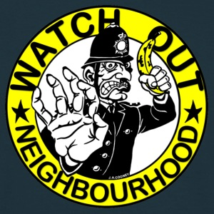 Neighbourhood Watch.. Out - Men's T-Shirt