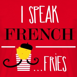 I speak french fries - Männer T-Shirt