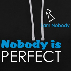 Nobody is perfect (I'm Nobody) - Sweat-shirt contraste