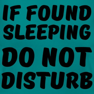 If found sleeping, do not disturb Magliette - Maglietta da donna