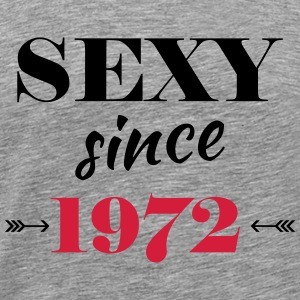 Sexy since 1972 Tee shirts - T-shirt Premium Homme