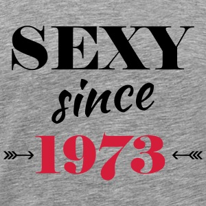 Sexy since 1973 Tee shirts - T-shirt Premium Homme