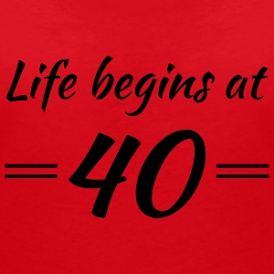 Life begins at 40 T-Shirts - Women's V-Neck T-Shirt