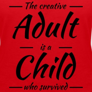 The creative adult is a child who survived Magliette - Maglietta da donna scollo a V