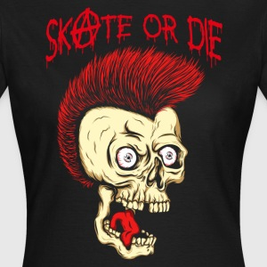 MC VICE - Skate Or Die  T-Shirts - Frauen T-Shirt