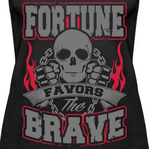 fortune favors the brave Tops - Frauen Premium Tank Top