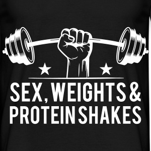 Sex weights and protein shakes T-Shirts - Männer T-Shirt