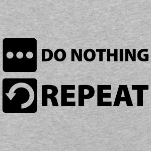 do nothing and repeat Langarmshirts - Kinder Premium Langarmshirt