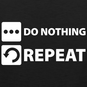 do nothing and repeat Sportbekleidung - Männer Premium Tank Top