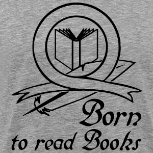 Born to read Books T-Shirts - Men's Premium T-Shirt