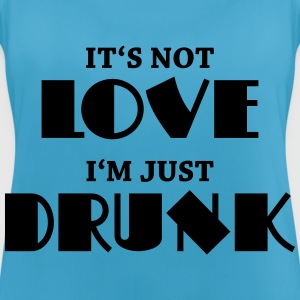 It's not love, I'm just drunk Sportkläder - Andningsaktiv tanktopp dam