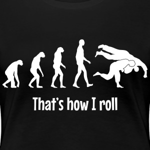 That's how i roll T-Shirts - Frauen Premium T-Shirt
