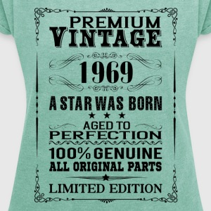 PREMIUM VINTAGE 1969 T-Shirts - Women's T-shirt with rolled up sleeves