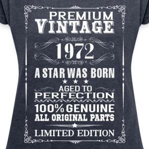 PREMIUM VINTAGE 1972 T-Shirts - Women's T-shirt with rolled up sleeves