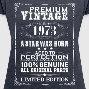 PREMIUM VINTAGE 1973 T-Shirts - Women's T-shirt with rolled up sleeves