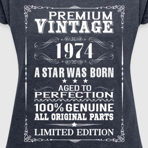 PREMIUM VINTAGE 1974 T-Shirts - Women's T-shirt with rolled up sleeves