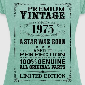 PREMIUM VINTAGE 1975 T-Shirts - Women's T-shirt with rolled up sleeves