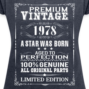 PREMIUM VINTAGE 1978 T-Shirts - Women's T-shirt with rolled up sleeves