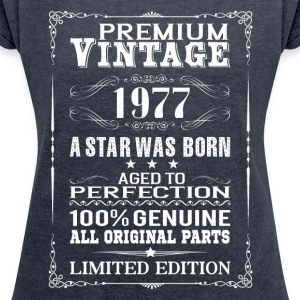 PREMIUM VINTAGE 1977 T-Shirts - Women's T-shirt with rolled up sleeves